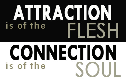 attraction or connection?
