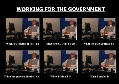 government employee, what i think i do, what i really do